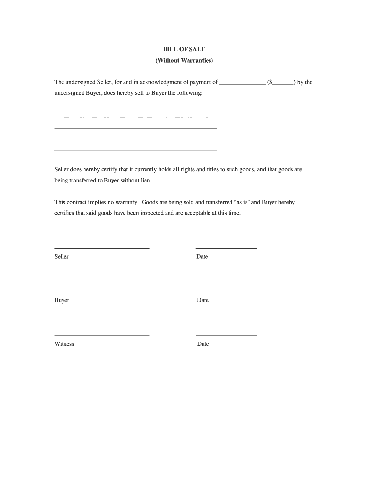 Bill Of Sale Without Warranty - Fill Out And Sign Printable Pdf Template |  Signnow